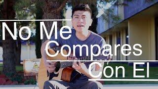 No Me Compares Con El / Marco Valdez / @AldoGarcia (COVER)