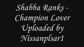 Shabba Ranks - Champion Lover