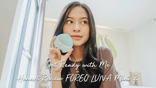 Gambar cover Get Ready with Me + Honest Review FOREO LUNA mini 2
