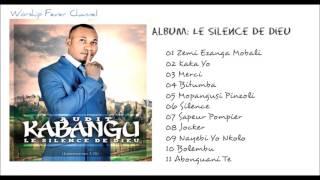 Audit Kabangu — Le Silence De Dieu (Album complet)