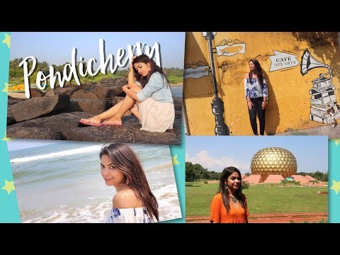 Pondicherry Vlog 2017 | Guide and Tips