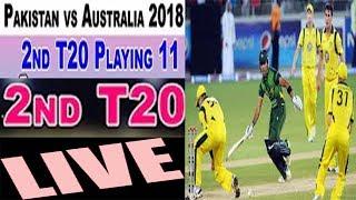 Pakistan Vs Australia 2nd T20 Match 2018 live watch amazing mobile apps urdu hindi 2018
