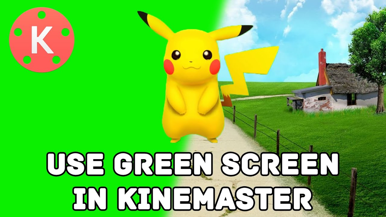 How To Use Green Screen In Android With Kinemaster
