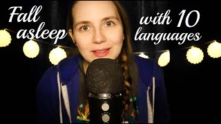 ASMR Helping You Sleep in 10 Different Languages