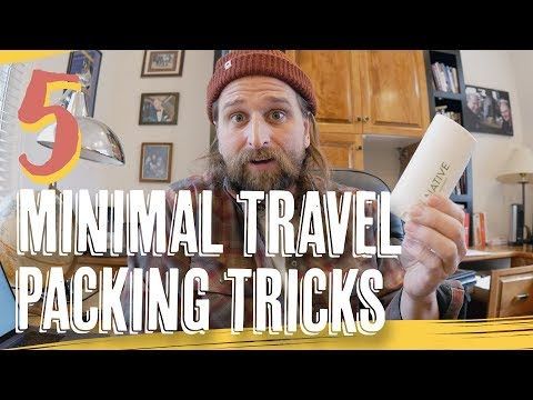5 ESSENTIAL MINIMAL TRAVEL PACKING TRICKS