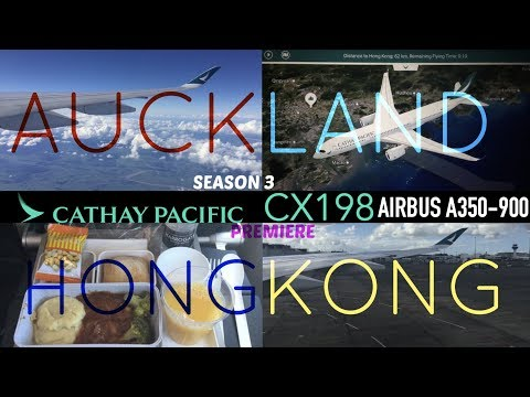 Cathay Pacific CX198 : Flying from Auckland to Hong Kong
