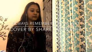 Lady Gaga - Always Remember Us This Way || Cover By Sharel Noronha