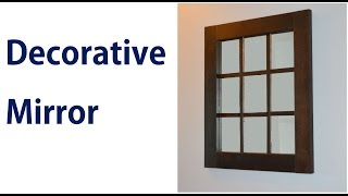 How to Make a Decorative Window Panel Mirror