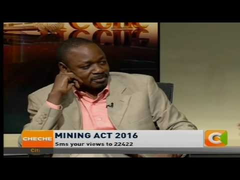 Cheche:  Mining Act 2016 (part 1)
