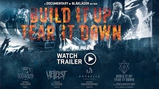 BUILD IT UP - TEAR IT DOWN TRAILER