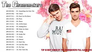The Chainsmokers Greatest Hits Full Album 2019 - The Best Of The Chainsmokers