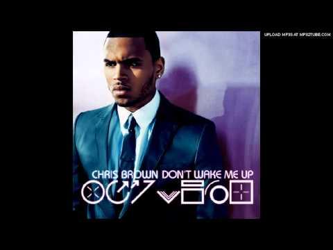 Download Chris Brown- Don't Wake Me Up (Radio Edit)
