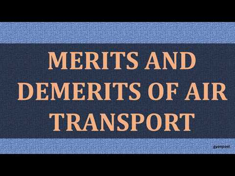 MERITS AND DEMERITS OF AIR TRANSPORT