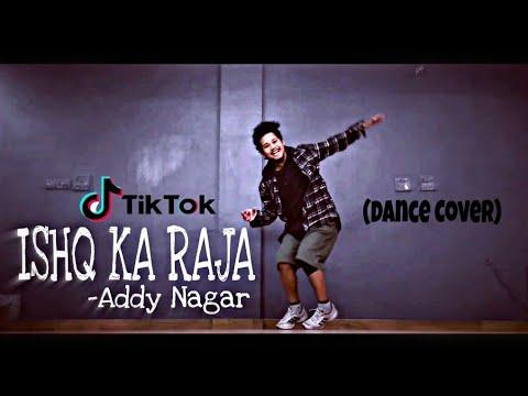 Ishq Ka Raja - Addy Nagar || Dance Video || Freestyle By Anoop Parmar