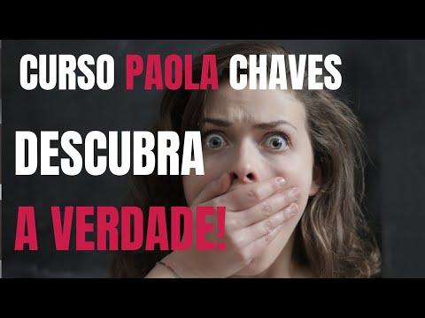 Curso Paola Chaves é Bom ? É confiável? Veja esse detalhe pouco falado!