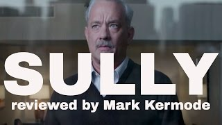 Sully reviewed by Mark Kermode