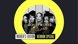 Hollywood Divas Insiders Edition: Reunion Special