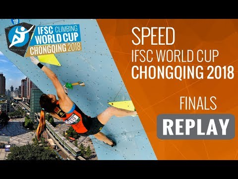 IFSC Climbing World Cup Chongqing 2018 - Speed - Finals - Men/Women