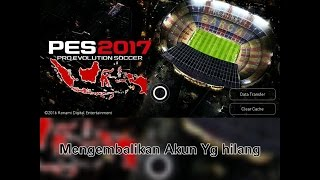 PES 2017 MOBILE!Mengembalikan data dengan Google Play
