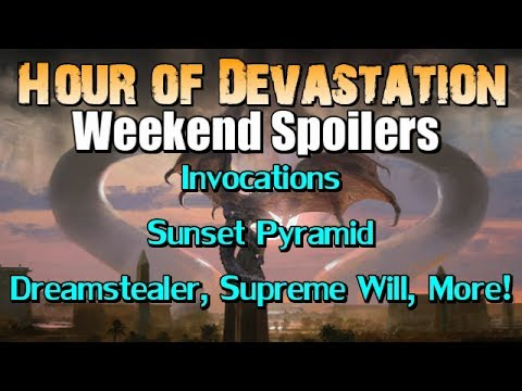 Mtg: Hour of Devastation Weekend Spoilers (Invocations, Dreamstealer, Sunset Pyramid and More!)