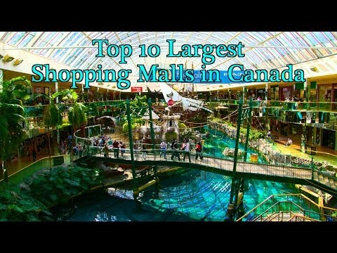 Top 10 Largest Shopping Malls in Canada