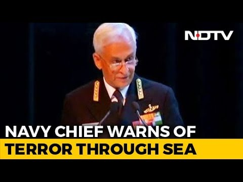 Terrorists Reportedly Being Trained To Attack From Sea, Says Navy Chief Mp3
