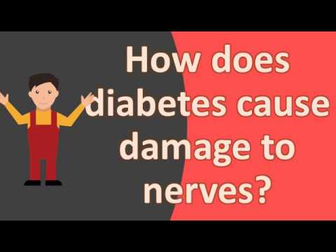 how-does-diabetes-cause-damage-to-nerves-?