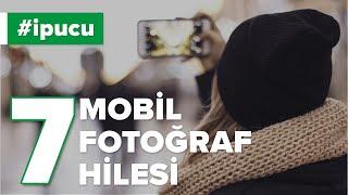 7 Basit Mobil Fotoğrafçılık Hilesi | fotografium.com