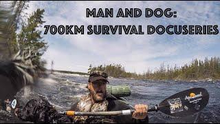 DOCUSERIES Trailer: Through Newfoundland Wilderness - Man & Dog (700km's-Camping/Bushcraft/Survival)