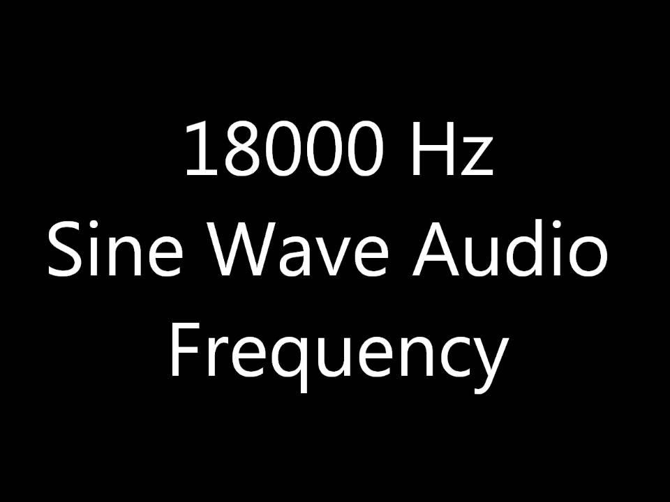 18000 Hz 18 kHz Sine Wave Sound Frequency Tone