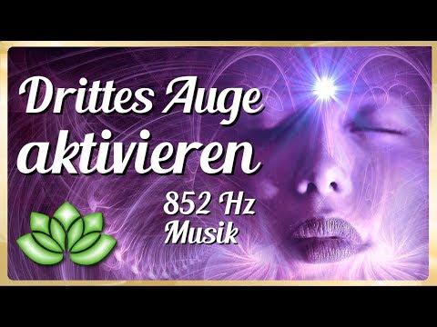 Zirbeldrüse aktivieren -  Musik 852 Hz