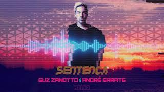 Di Ferrero  - Sentença (Guz Zanotto & André Sarate Remix)