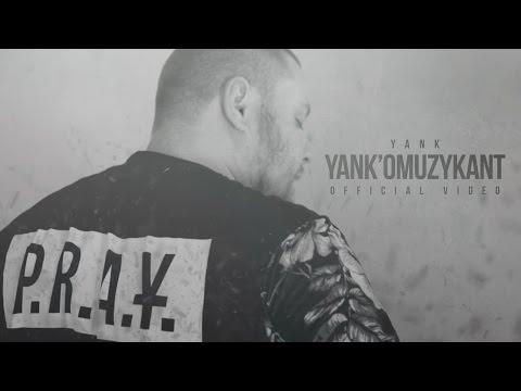 02. Yank - Yank'omuzykant (prod. Roca Beats) OFFICIAL VIDEO || Yank'omuzykant (2016)