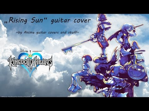 Rising Sun (Kingdom hearts) guitar cover (Tabs)