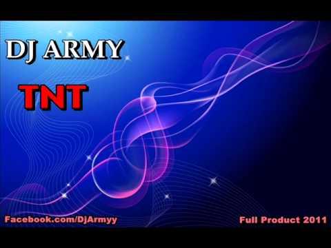 DJ Army - Tnt