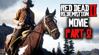 RED DEAD REDEMPTION 2 All Cutscenes (PART 2) Game Movie XBOX ONE X Enhanced