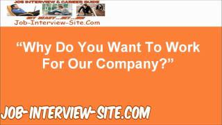 """""""Why do you want to work for this Company?"""" Interview Question and Best Answers"""