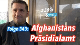 Die Mannschaft des afghanischen Präsidenten - Jung & Naiv in Kabul: Folge 343 (!)