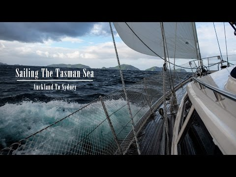 Sailing The Tasman (Auckland to Sydney)