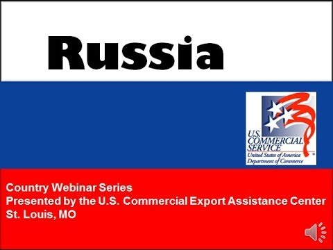 Russia - Familiarization to Export & Doing Business in Russia