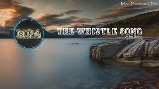 The Whistle Song by Anders Bothén - [Soul Music]