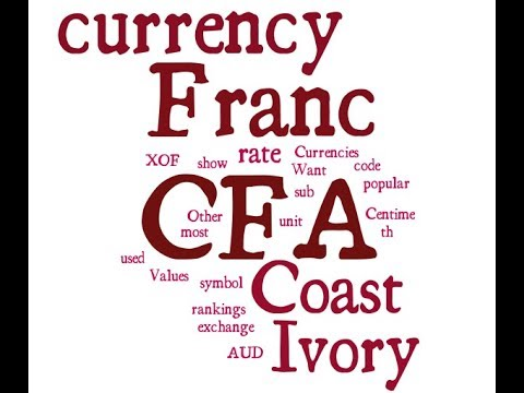 Ivory Coast Currency - CFA Franc