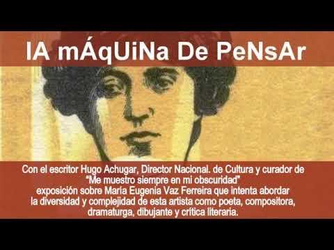 """MARIA EUGENIA VAZ FERREIRA: """"ME MUESTRO SIEMPRE EN MI OBSCURIDAD"""" - LMDP 240513"""