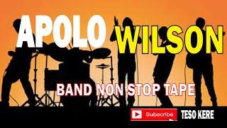 BEST OF APOLLO WILSON NON-STOP AUDIOS