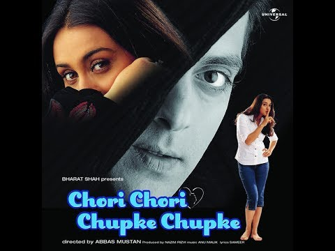 Chori-chori chupke-chupke (hindi music/ bollywood songs / film.