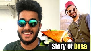 The Story of Dosa in Chennai | Inspired by Irfan Junejo | Tushar Bareja