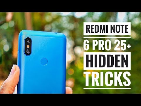 25+ Hidden Features of Redmi Note 6 pro | New Tips and Tricks | By TubeTech