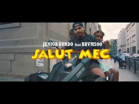 Junior Bvndo - Salut mec feat. Brvmsoo