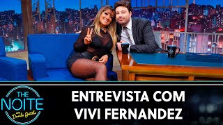 Entrevista com Vivi Fernandez | The Noite (11/07/19)