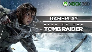 [XBOX 360] Rise of the Tomb Raider : 30 minutes de gameplay !!